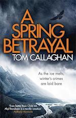 Spring Betrayal (An Inspector Akyl Borubaev Thriller, nr. 2)