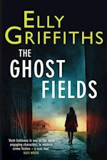 Ghost Fields (The Dr Ruth Galloway Mysteries)