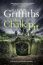 The Chalk Pit af Elly Griffiths