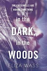 In the Dark, In the Woods af Eliza Wass