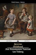 Childhood af Leo Nikolayevich Tolstoy