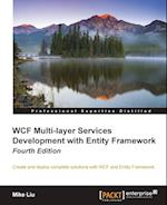 WCF Multi-Layer Services Development with Entity Framework, 4th Edition