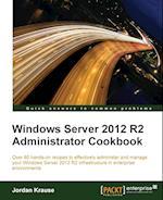 Windows Server 2012 R2 Administrator Cookbook af Jordan Krause