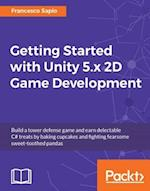 Getting Started with Unity 5.x 2D Game Development af Francesco Sapio