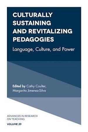Bog, hardback Culturally Sustaining and Revitalizing Pedagogies af Margarita Jimenez-Silva