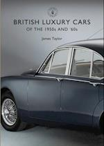British Luxury Cars of the 1950s and '60s (Shire Library)