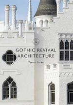 Gothic Revival Architecture (Shire Library, nr. 840)