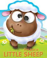 I'm Just a Little Sheep (Googley eye Books)