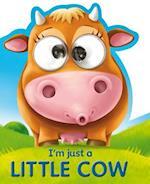 I'm Just a Little Cow (Googley eye Books)