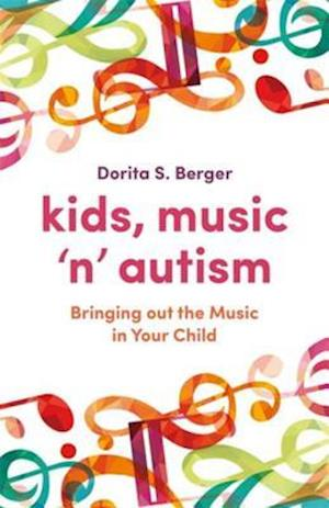 Kids, Music 'n' Autism af Dorita S. Berger
