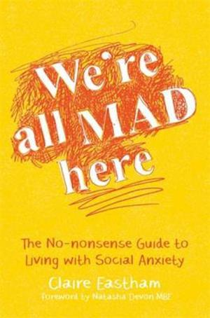 We're All Mad Here af Claire Eastham