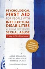 Psychological First Aid for People with Intellectual Disabilities Who Have Experienced Sexual Abuse af Aafke Scharloo, Martine Spijker-Van Vuren, Simone Ebbers-Mennink