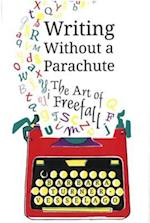 Writing Without a Parachute af Barbara Turner-Vesselago