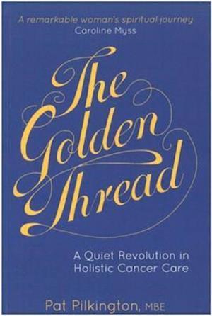 Golden Thread af Pat Pilkington