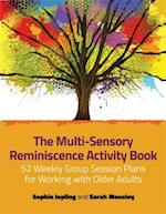 Multi-Sensory Reminiscence Activity Book af Sarah Mousley, Sophie Jopling