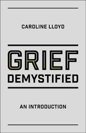 Grief Demystified