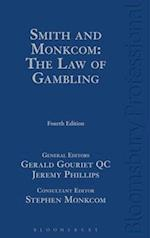 Smith and Monkcom: The Law of Gambling