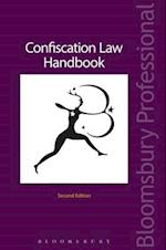Confiscation Law Handbook (Criminal Practice Series)