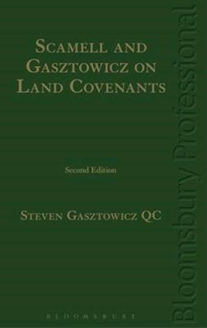 Scamell and Gasztowicz on Land Covenants