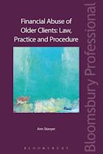 Financial Abuse of Older Clients: Law, Practice and Prevention (Bloomsbury Family Law)