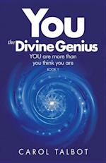 YOU The Divine Genius: YOU are more than you think you are