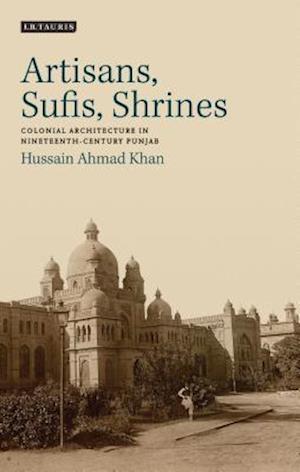 Artisans, Sufis, Shrines