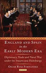 England and Spain in the Early Modern Era (International Library of Historical Studies)