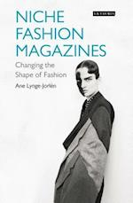 Niche Fashion Magazines (Dress Cultures)