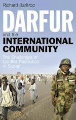 Darfur and the International Community (Library of International Relations, nr. 41)
