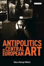 Antipolitics in Central European Art