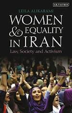 Women and Equality in Iran (International Library of Iranian Studies)