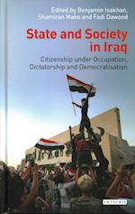 State and Society in Iraq (Library of Modern Middle East Studies, nr. 195)