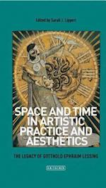 Space and Time in Artistic Practice and Aesthetics (International Library of Modern and Contemporary Art, nr. 23)