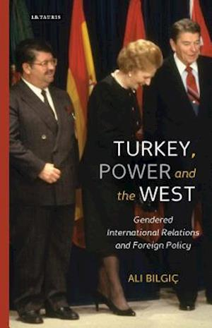 Turkey, Power and the West