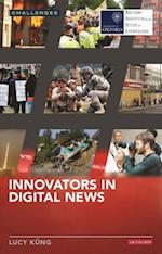 Innovators in Digital News (Risk Challenges Series)
