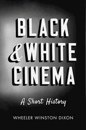 Black & White Cinema