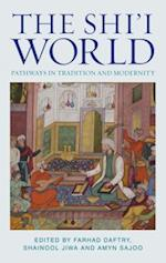 The Shi'i World (Muslim Heritage Series)