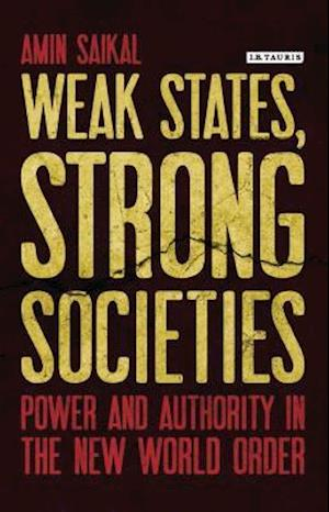 Weak States, Strong Societies