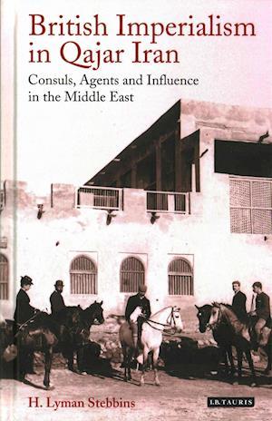 British Imperialism in Qajar Iran