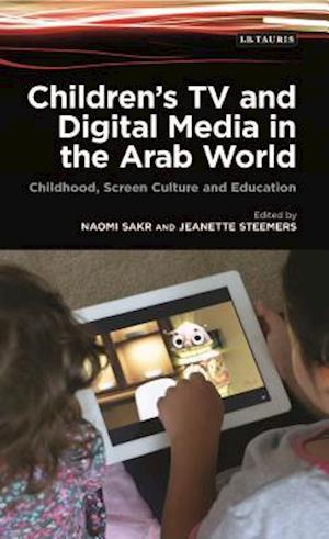 Children's TV and Digital Media in the Arab World