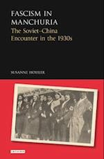 Fascism in Manchuria (Library of Modern Russian History, nr. 9)