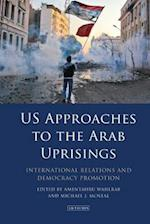 U.S. Approaches to the Arab Uprisings