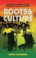 Roots and Culture (International Library of Visual Culture)
