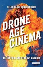 Drone Age Cinema (International Library of Visual Culture)