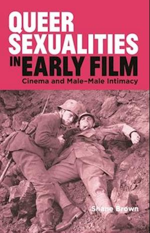 Queer Sexualities in Early Film