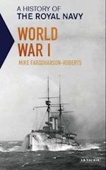 A History of the Royal Navy - World War I