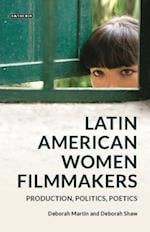 Latin American Women Filmmakers (Tauris World Cinema Series)
