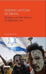 Seeking Asylum in Israel (Library of Migration Studies)