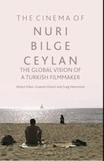 The Cinema of Nuri Bilge Ceylan af Craig A. Hammond