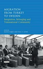 Migration from Turkey to Sweden (Library of Modern Turkish Studies)